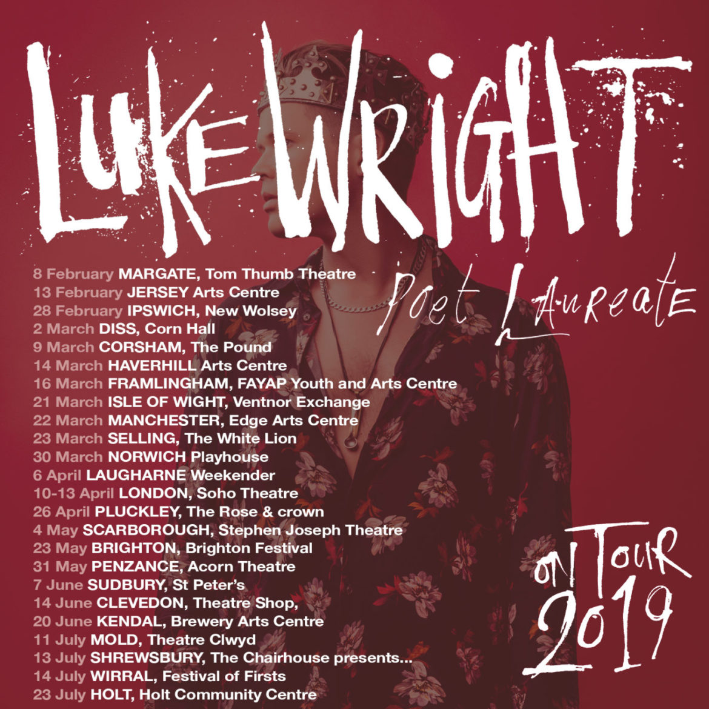 Luke Wright - Poet Laureate Tour 2019