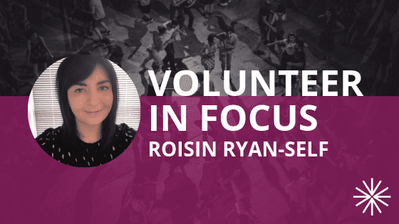 Volunteer in Focus: Roisin Ryan-Self